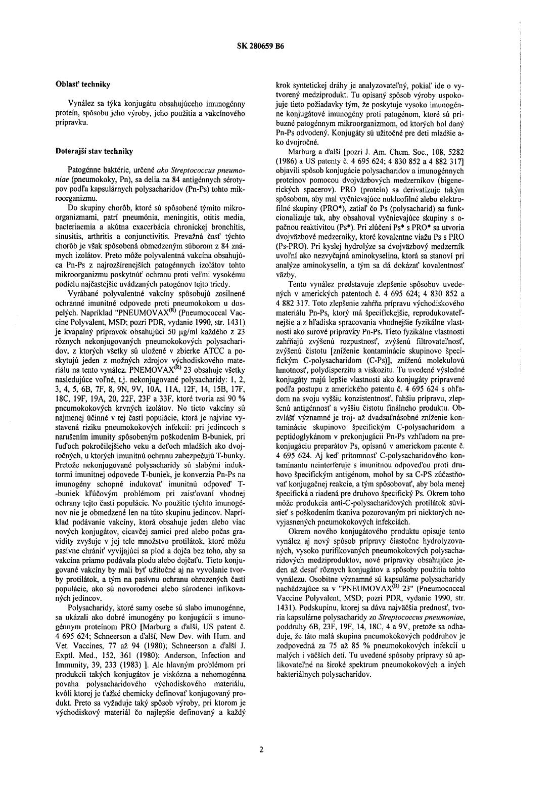 24bd4947fb0fc Konjugát obsahujúci imunogénny proteín, spôsob jeho výroby, jeho použitie a  vakcínový prípravok — 14.10.1992 — 280659 — Databáza patentov Slovenska