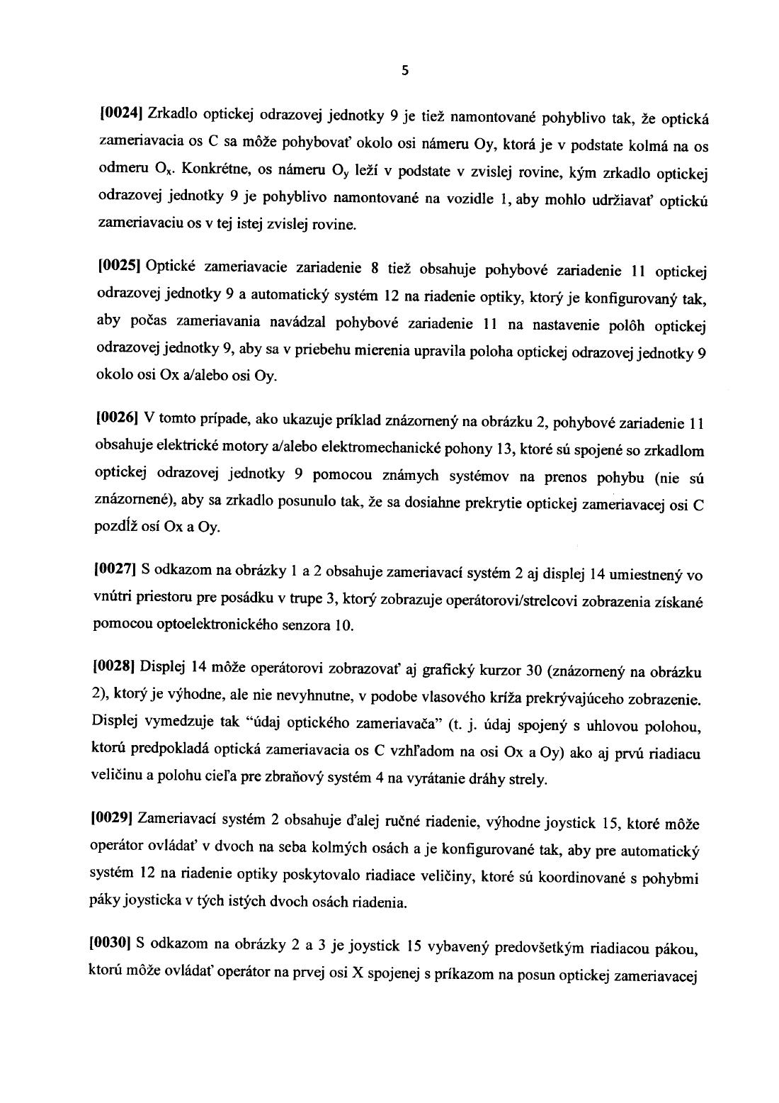 2f48c8944 Systém na zameranie cieľa — 14.06.2010 — E 11943 — Databáza patentov ...