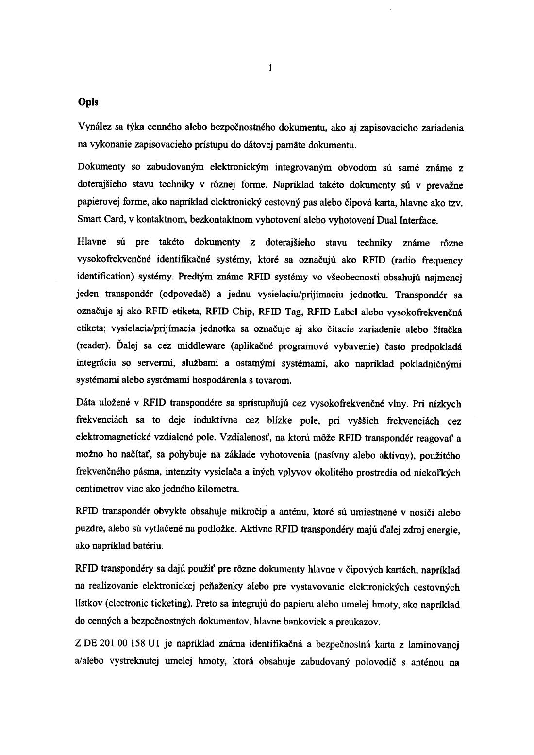 e98565f2d Cenný alebo bezpečnostný dokument s najmenej dvomi zobrazovacími  zariadeniami — 27.06.2007 — E 13681 — Databáza patentov Slovenska
