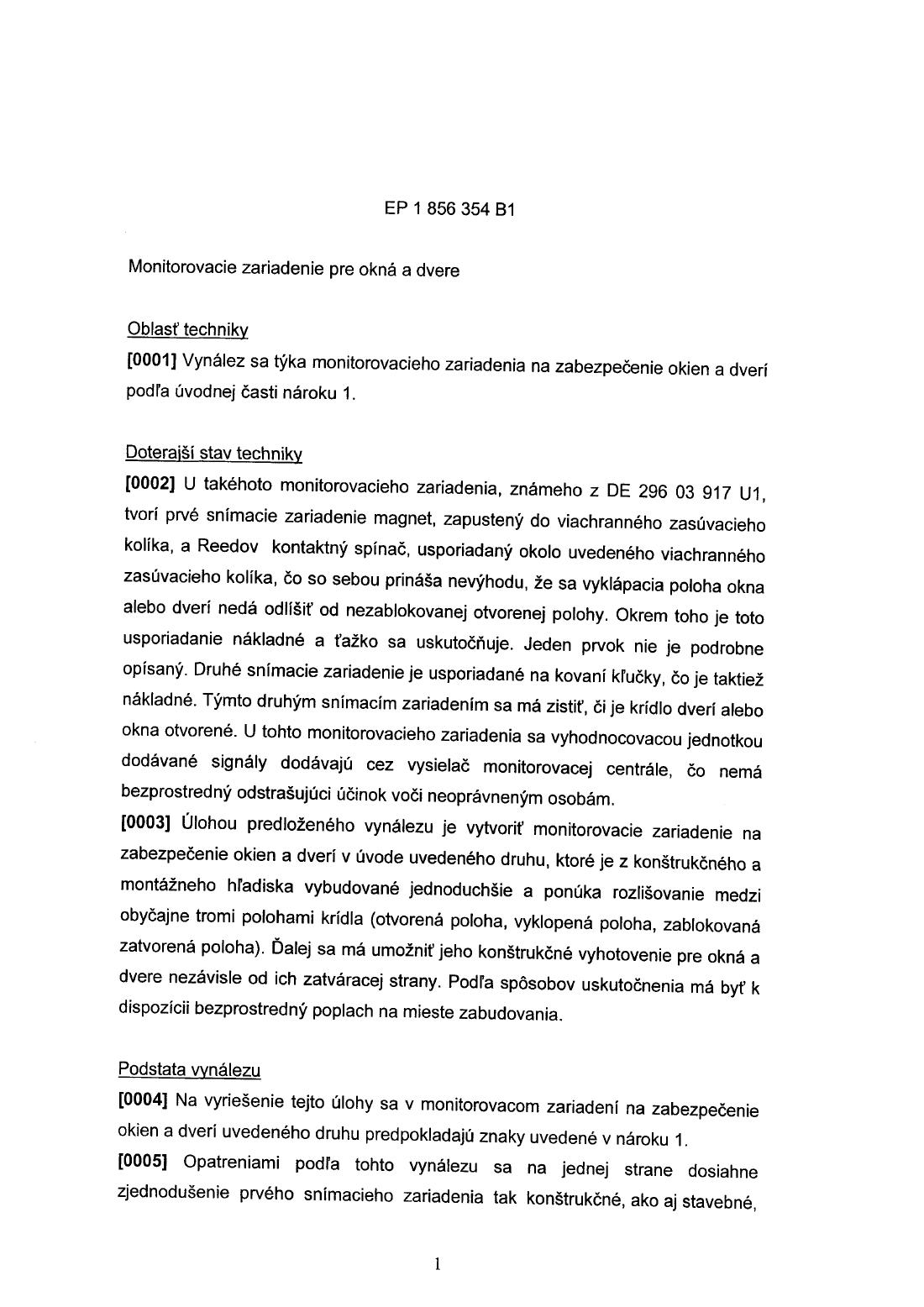 063dead241 Monitorovacie zariadenie pre okná a dvere — 27.02.2006 — E 5305 — Databáza  patentov Slovenska